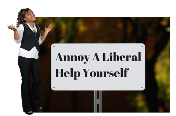 annoy-a-liberal-help-yourself-ourlegaci